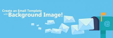 Create Email Template with Background Image