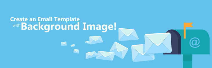 Create Email Template with Background Image – Cyfervoid.com