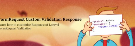Laravel FormRequest Custom Validation Response